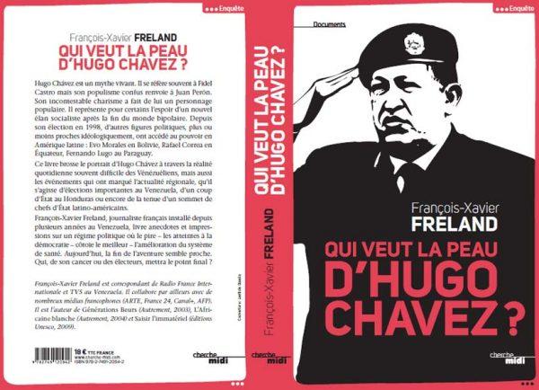 Qui veut la peau d'Hugo Chavez ?